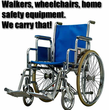 We carry durable medical equipment