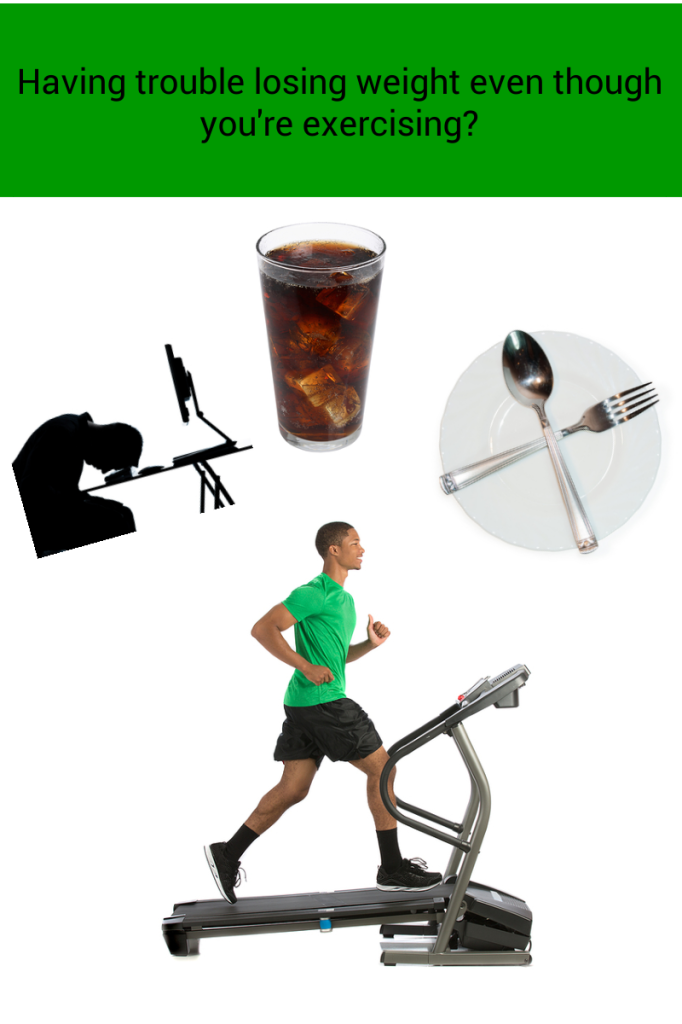 exercise not helping you to lose weight?