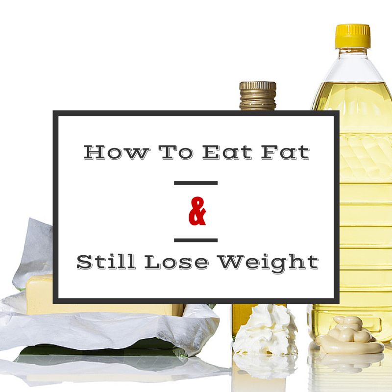 How to Eat Fat & Still Lose Weight. Fat is not as evil as all the talking heads want you to believe.. If you're eating low-fat and not losing weight, click here to find out why.