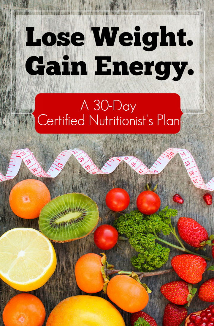Exhausted? Need to lose a few pounds? We get it. This free 30-day certified nutritionist's plan gets results.
